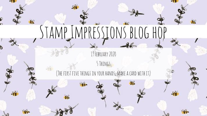5 Things Stamp Impressions Bloghop